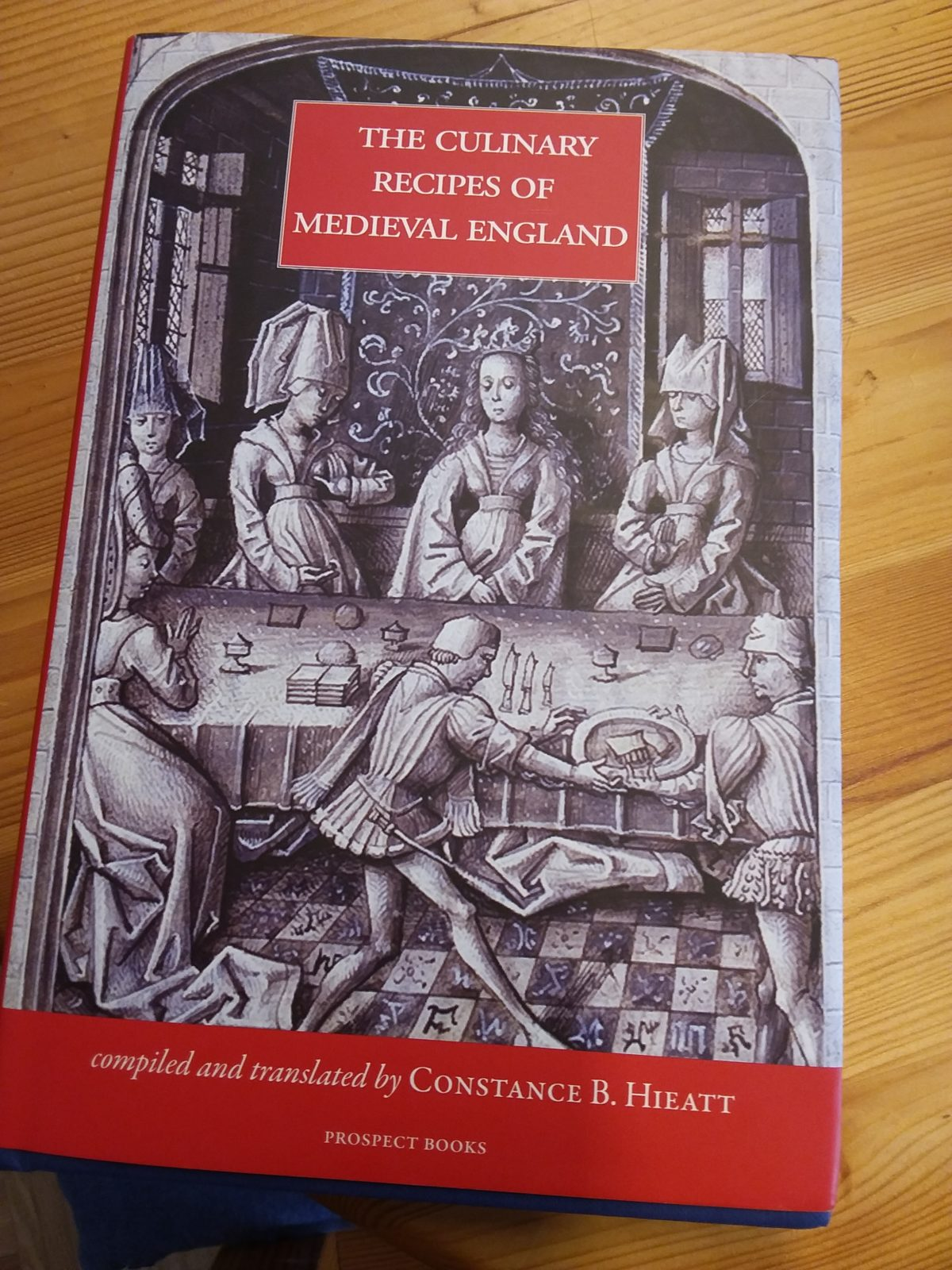 "Rezension: Constance B. Hieatt ""The Culinary Recipes of Medieval England"""